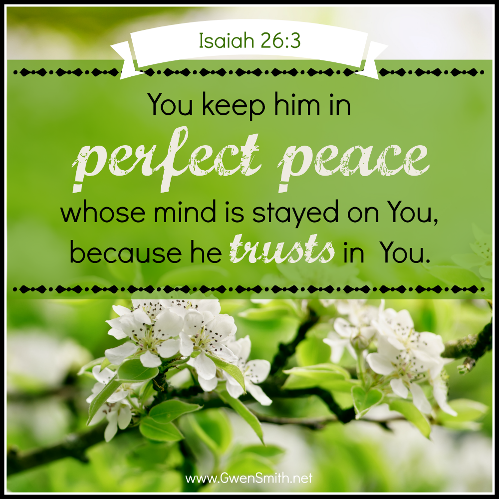 Isaiah 26.3 perfect peace