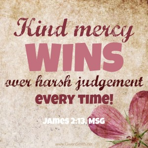 James 2.13 mercy over judgement