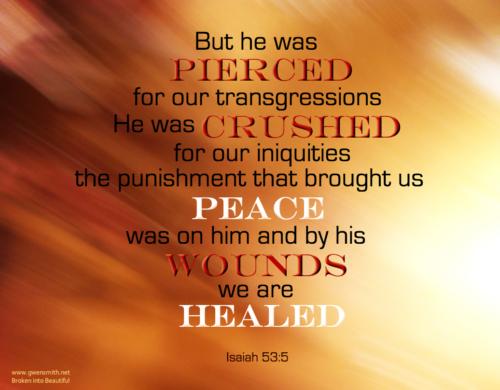 Pierced Healed Is53