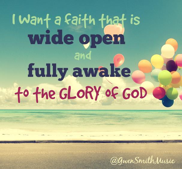 Wide Open Faith