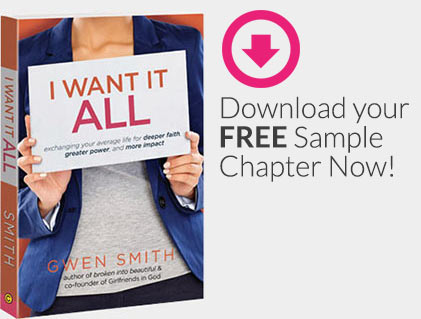 Gwen Smith - I Want It All Sample Chapter