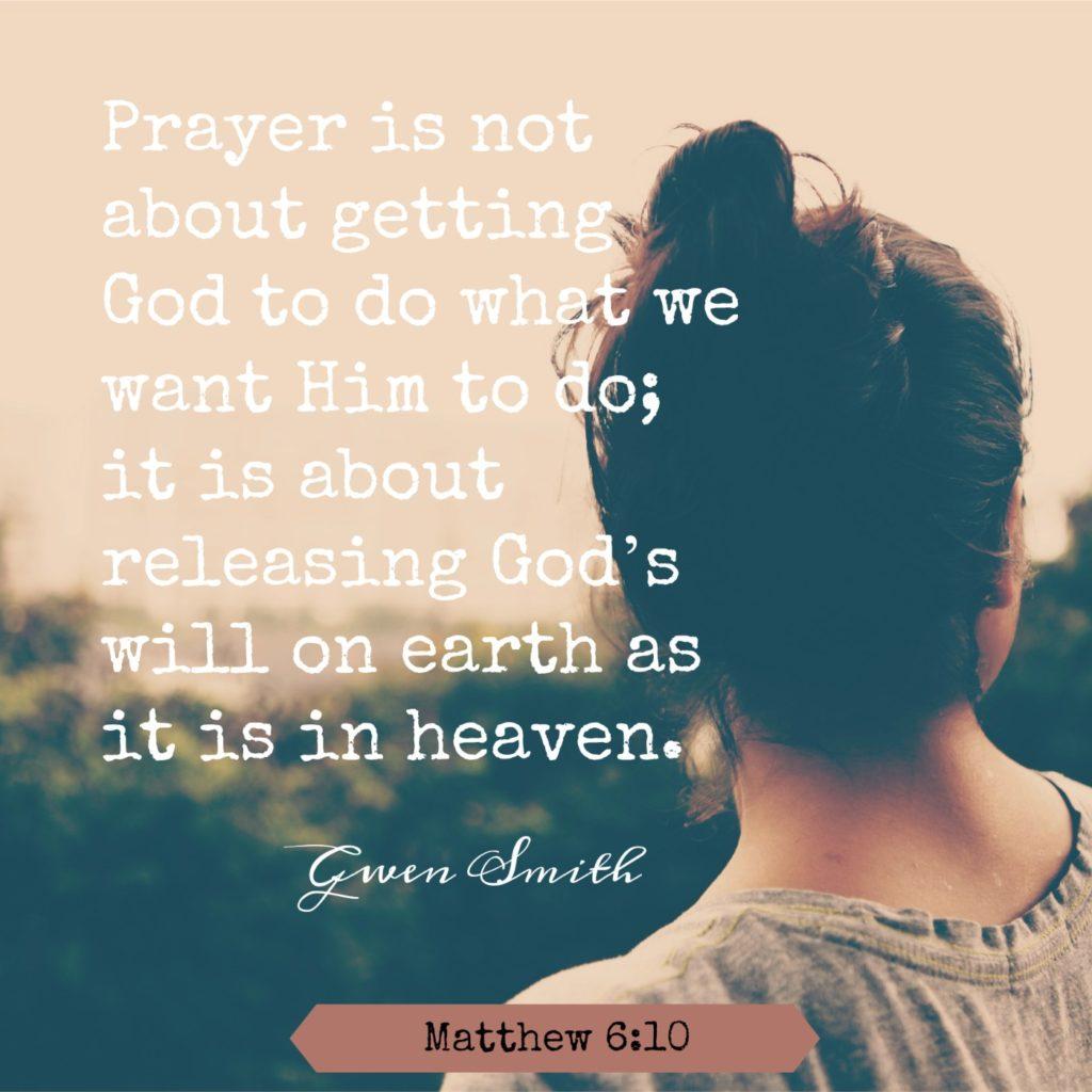 Prayer quote matt 6.10