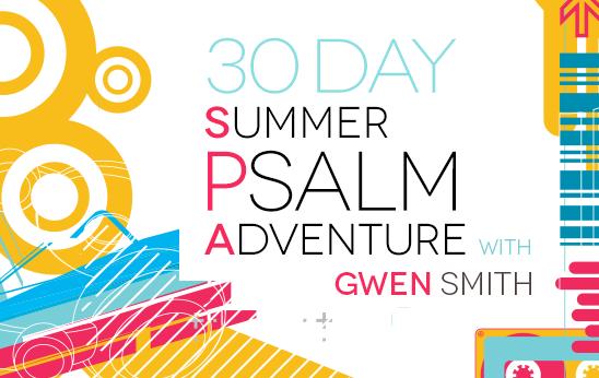 30 Day Summer Psalm Adventure