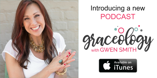 Graceology with Gwen Smith Podcast