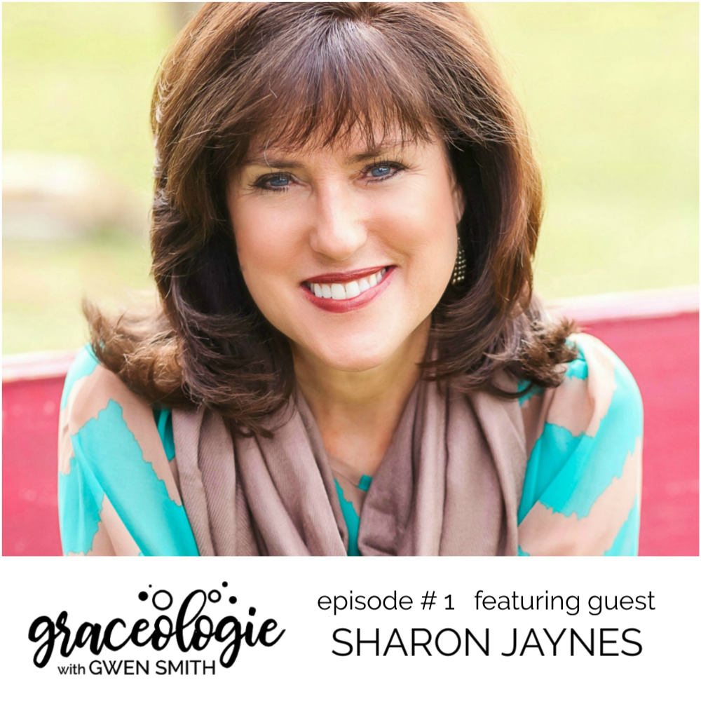Sharon Jaynes on GRACEOLOGIE with Gwen Smith