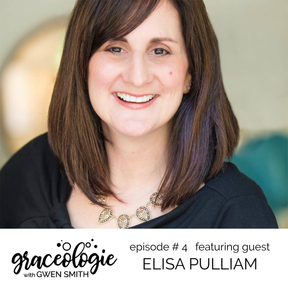 Elisa Pulliam on GRACEOLOGIE with Gwen Smith