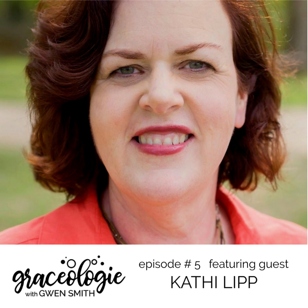 Kathi Lipp on GRACEOLOGIE with Gwen Smith