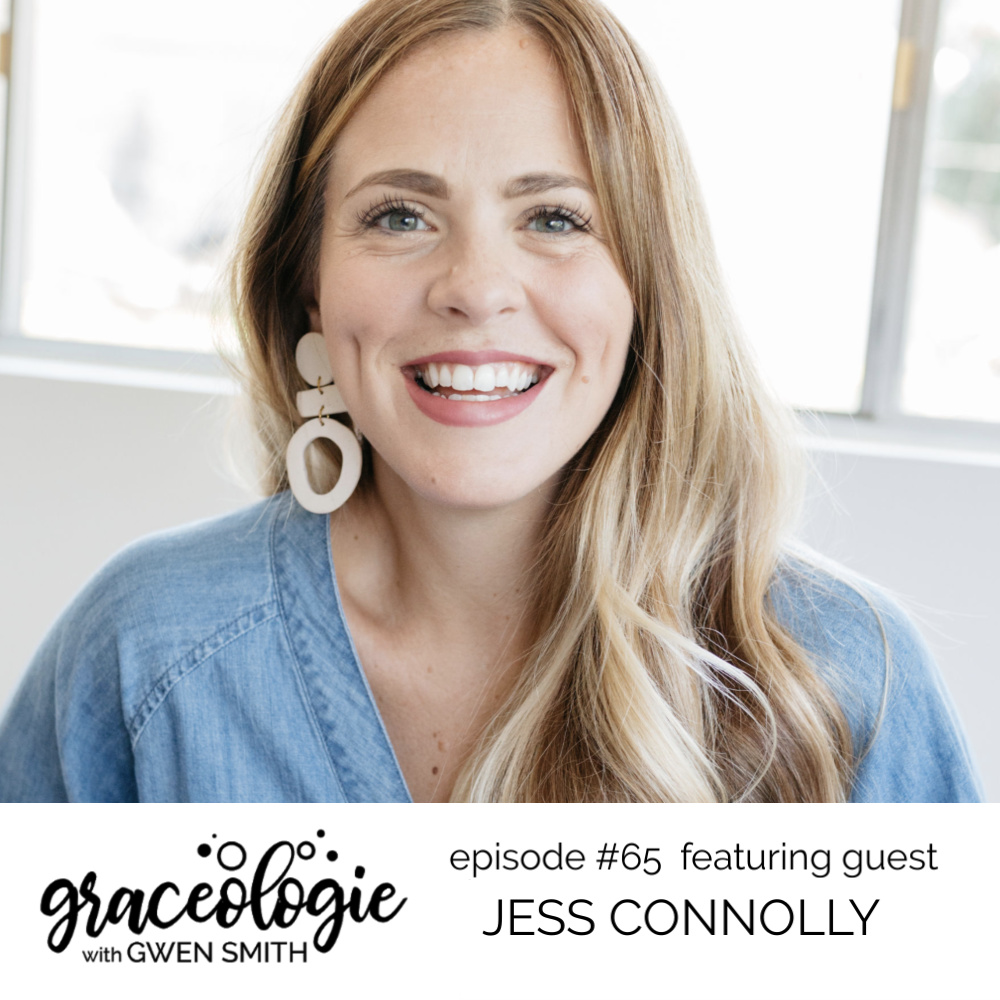 Jess Connolly on the Graceologie with Gwen Smith podcast