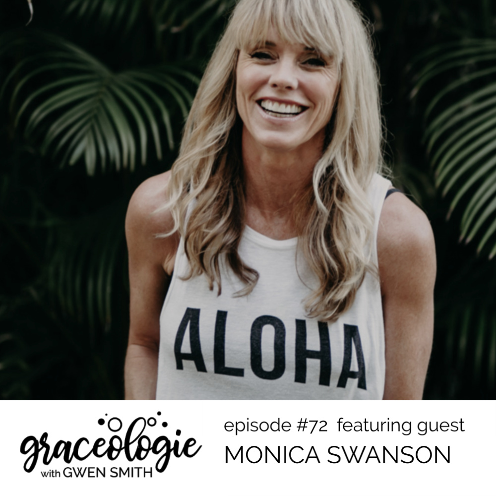 Monica Swanson on the Graceologie with Gwen Smith podcast