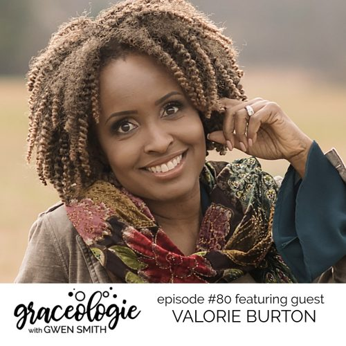 Valorie Burton on the Graceologie with Gwen Smith podcast