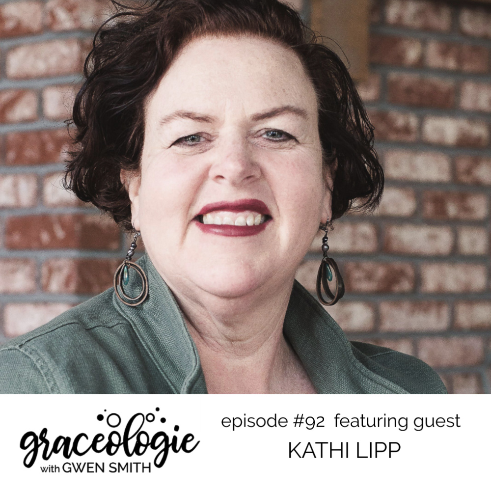 Kathi Lipp on the Graceologie with Gwen Smith podcast