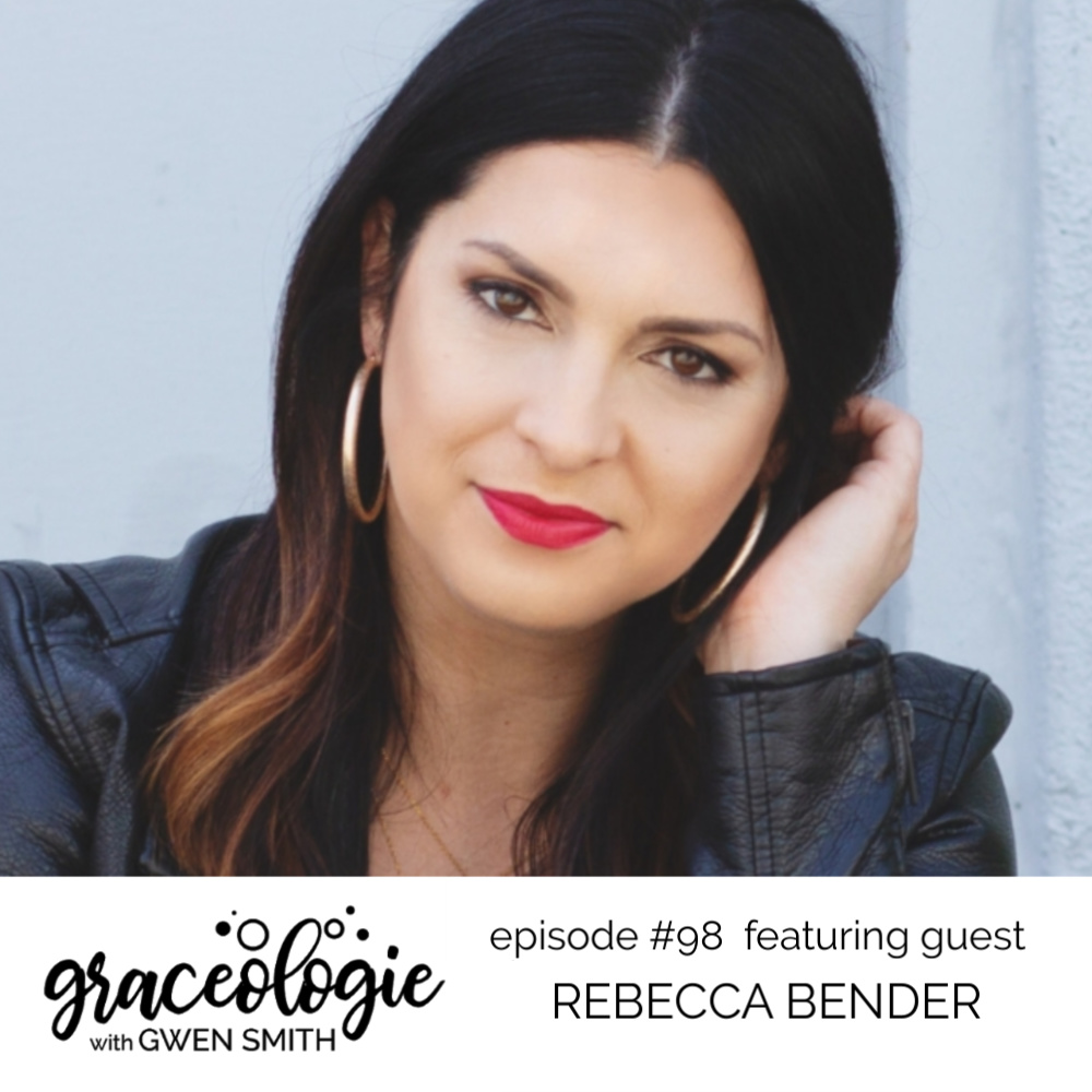 Rebecca Bender on the Graceologie with Gwen Smith podcast