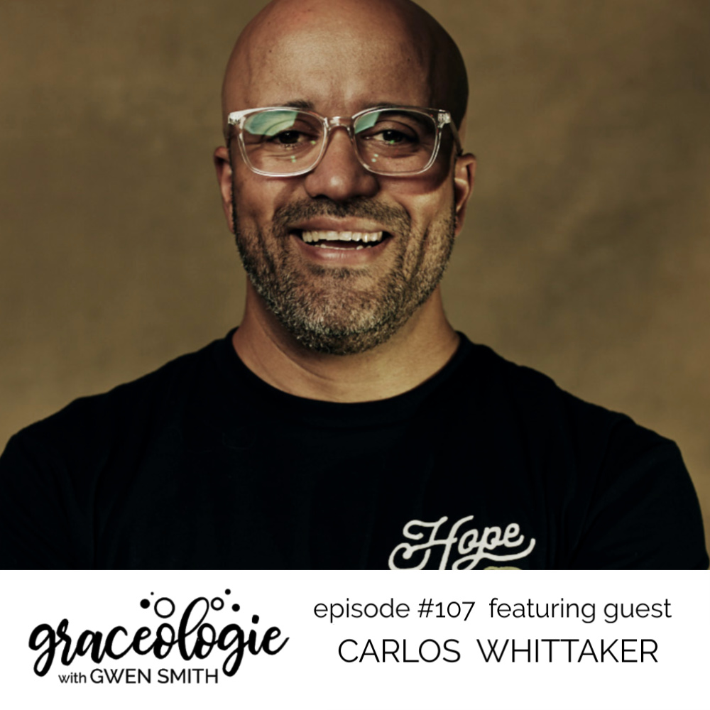 Carlost Whittaker on the Graceologie with Gwen Smith podcast