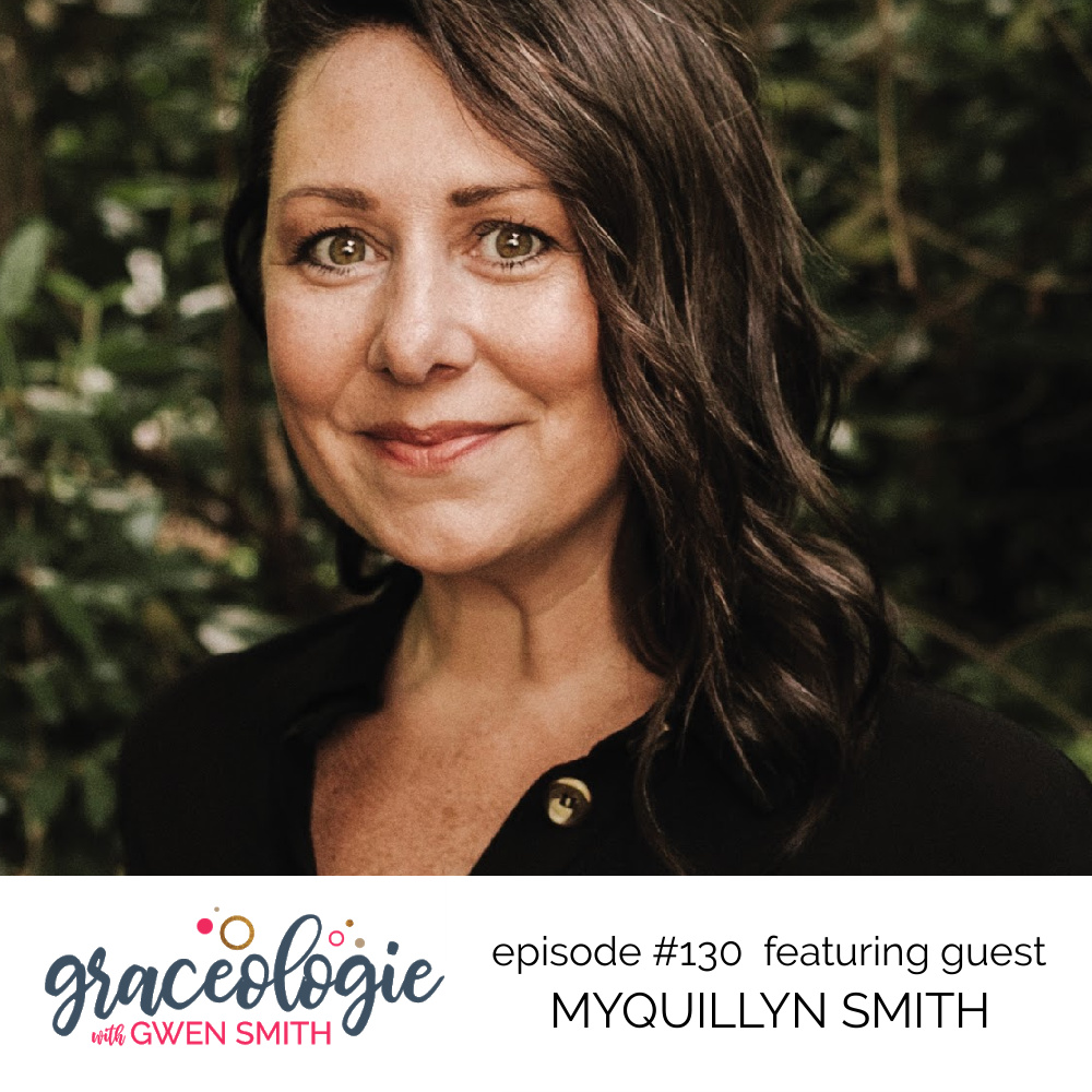 Myquillyn Smith on the Graceologie with Gwen Smith podcast