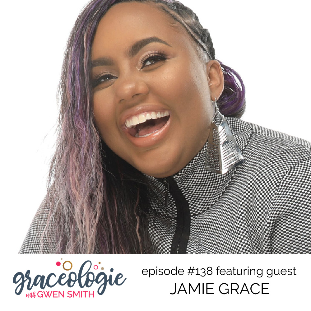 Jamie Grace on the Graceologie with Gwen Smith podcast