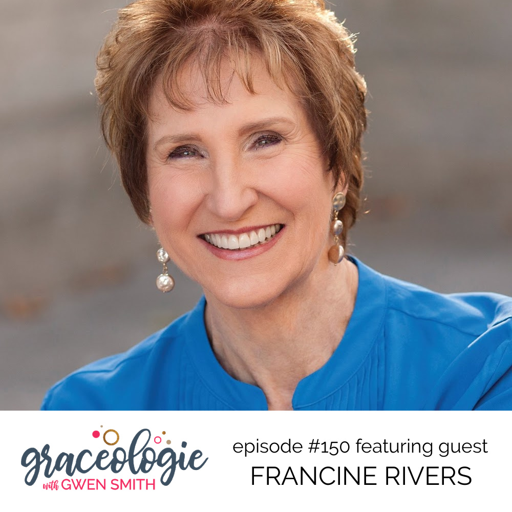 Francine Rivers on the Graceologie with Gwen Smith podcast