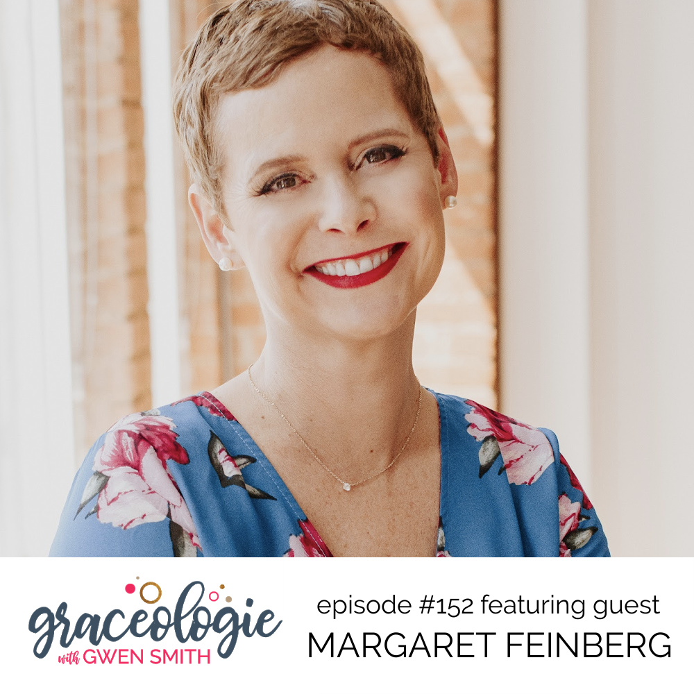 Margaret Feinberg on the Graceologie with Gwen Smith podcast