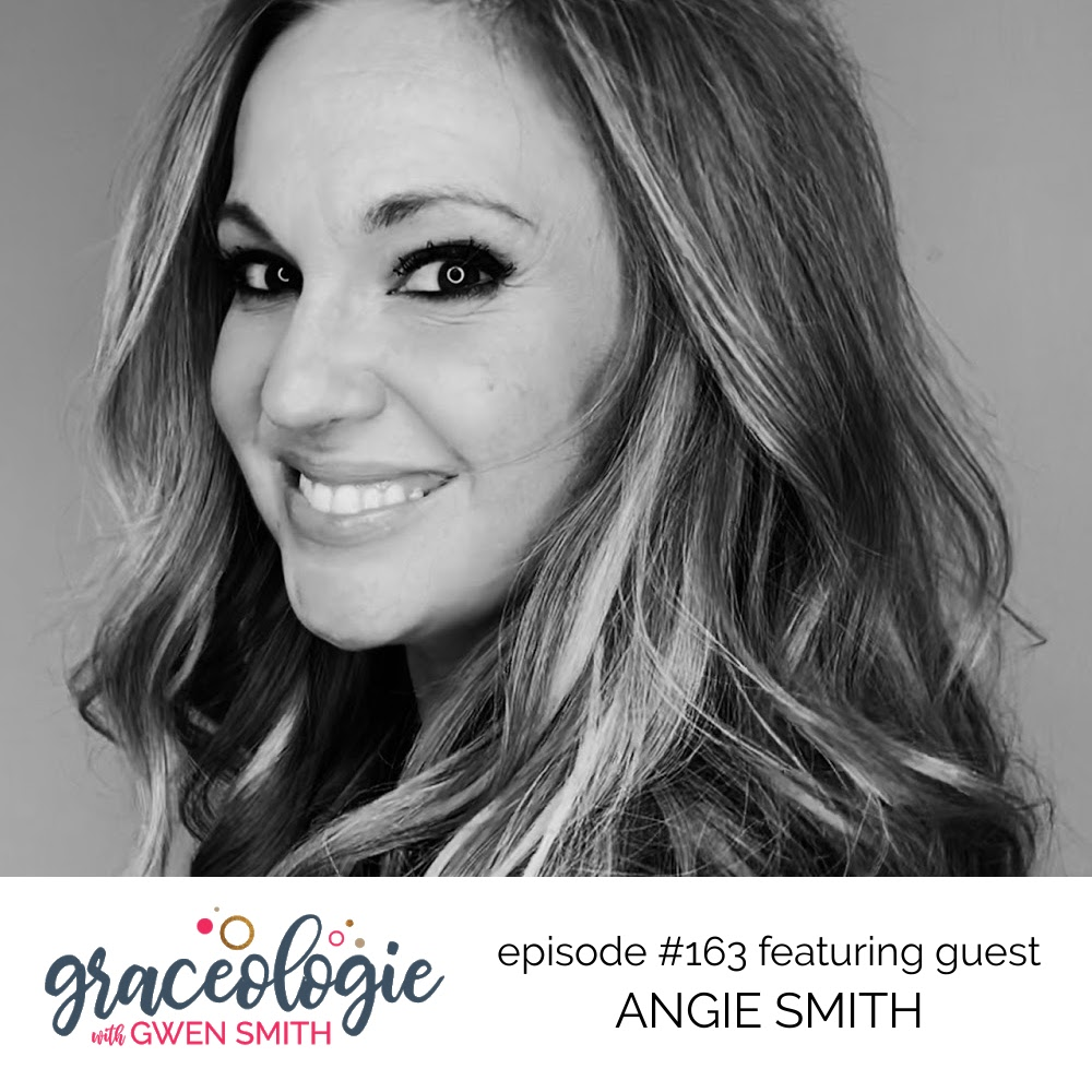 Angie Smith on the Graceologie with Gwen Smith podcast